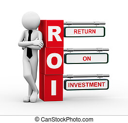 3d businessman with roi signpost illustration - 3d rendering...