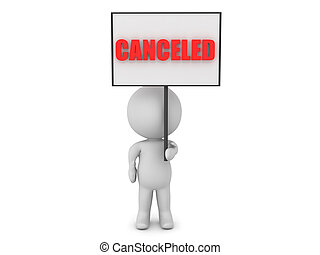 3D Character holding sign saying CANCELED