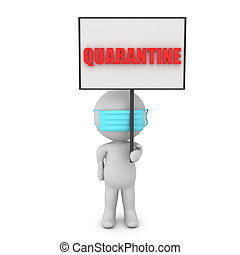 3D Character holding sign which says QUARANTINE