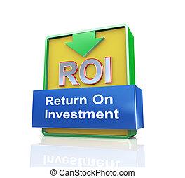 3d concept of roi - return on investment