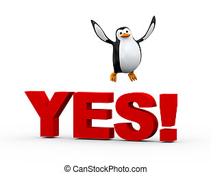 3d cute penguin happy jump over word yes