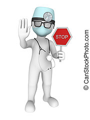3d doctor. Stop sign.