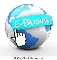 3d Earth globe on white back E-Business text
