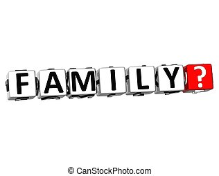 3D Family Button Click Here Block Text