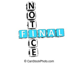 3D Final Notice Crossword on white background