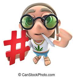 3d Funny cartoon hippy stoner character holding a hash tag...