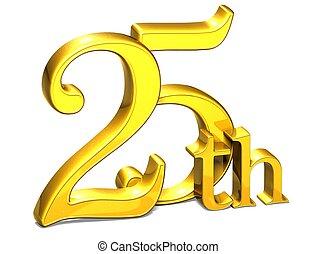 3D Gold Twenty-Fifth on white background