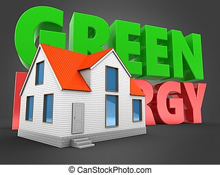 3d green energy sign with house