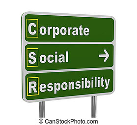3d illustration of green roadsign of acronym csr - corporate social responsibility