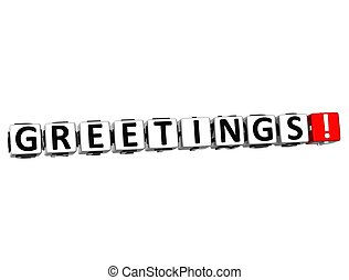 3D Greetings Button Click Here Block Text