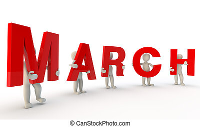March - 3D humans forming red word March made from 3d...
