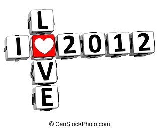 3D I Love 2012 Crossword on white background
