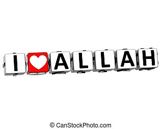 3D I Love Allah Button Click Here Block Text over white...