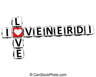 3D I Love Friday in Italian Language Crossword