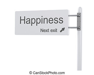 3D Illustration. Highway Sign, the next exit happiness. Isolated