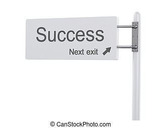 3D Illustration. Highway Sign, the next exit success. Isolated o