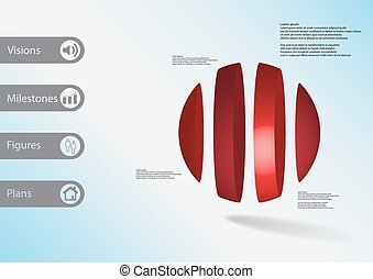 3D illustration infographic template with ball vertically divided to four parts