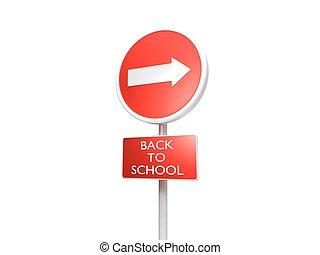 3d illustration of a red sign indicating the start of school on white background