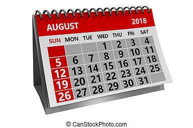 august 2018 calendar - 3d illustration of august 2018 ...