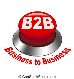 3d illustration of b2b ( business to business ) button