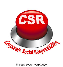 3d illustration of csr corporate social responsibility button isolated white background