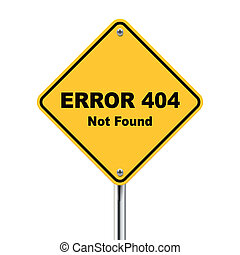 3d illustration of error 404 not found road sign isolated on...