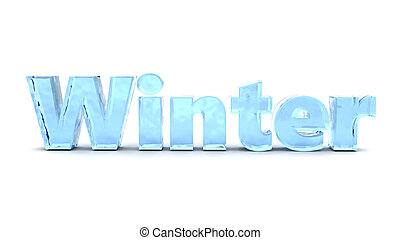 winter - 3d illustration of ice text winter, over white ...
