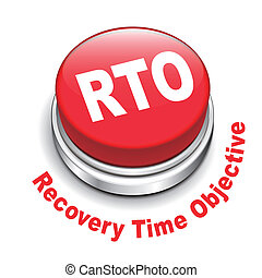 3d illustration of rto recovery time objective button...