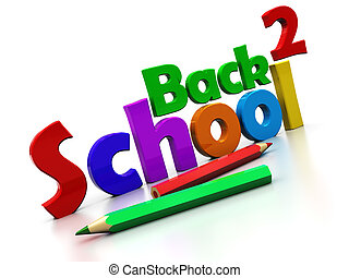 back to school - 3d illustration of text 'back to school'...