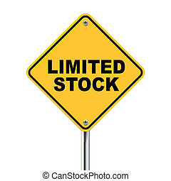 3d illustration of yellow roadsign of limited stock isolated...