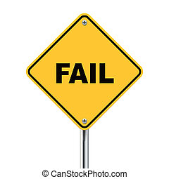 3d illustration of yellow roadsign of fail