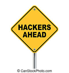 3d illustration of yellow roadsign of hackers ahead isolated on white background