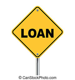3d illustration of yellow roadsign of loan