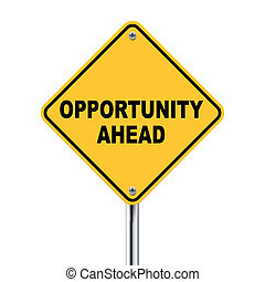 3d illustration of yellow roadsign of opportunity ahead