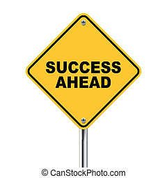 3d illustration of yellow roadsign of success ahead isolated on white background