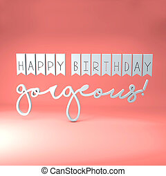 happy birthday gorgeous message
