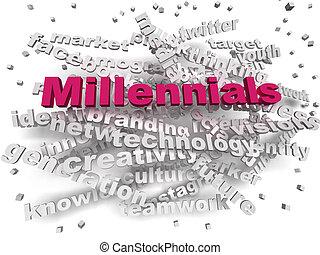 3d image Millennials word cloud concept