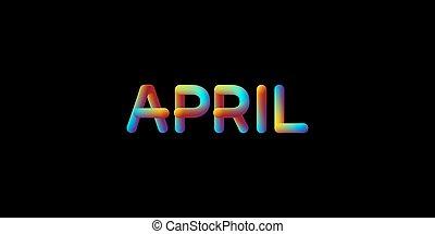 3d iridescent gradient April month sign