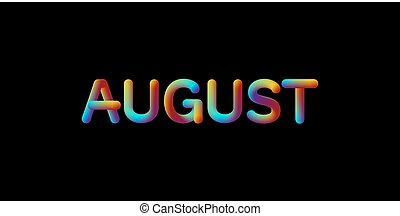3d iridescent gradient August month sign
