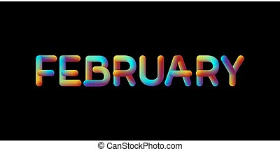 3d iridescent gradient February month sign