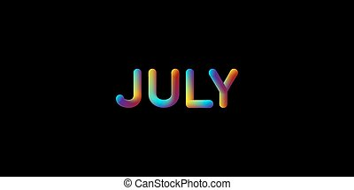 3d iridescent gradient July month sign