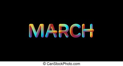 3d iridescent gradient March month sign