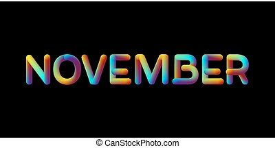 3d iridescent gradient November month sign