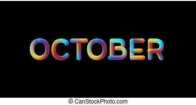 3d iridescent gradient October month sign