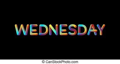 3d iridescent gradient Wednesday sign.