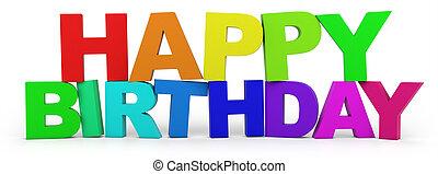 Happy Birthday - 3D letters with Happy Birthday slogan -...