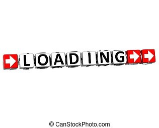 3D Loading Button Click Here Block Text