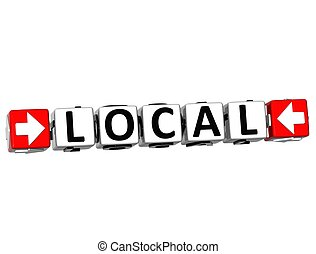 3D Local Button Click Here Block Text over white background