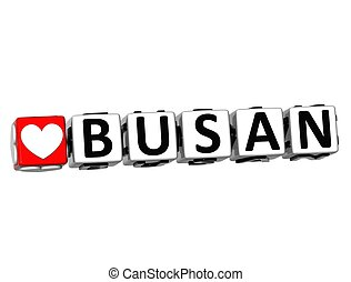 3D Love Busan Button Click Here Block Text