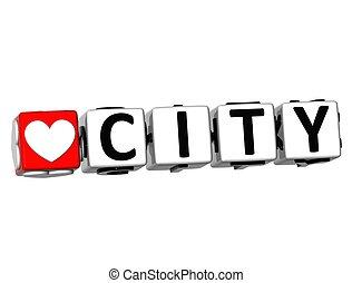 3D Love City Button Click Here Block Text